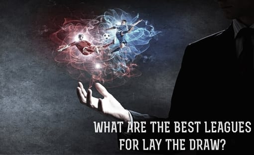 best leagues for lay the draw